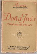 """Doña Inés novela escrita por José Martínez Ruiz """"Azorín"""""""
