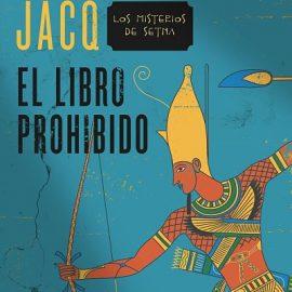 Reseña de la novela El libro prohibido de Christian Jacq