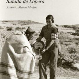 Reseña de la novela Una enfermera en la batalla de Lopera, de Antonio Marín Muñoz