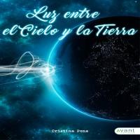 Reseña literaria de la novela de Cristina Pons, Luz entre el cielo y la tierra
