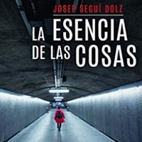 Josep Seguí escritor de La esencia de las cosas