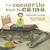 Reseñas literarias Un cocodrilo bajo la cama y otros
