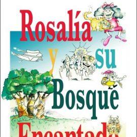 Reseña de Rosalía y su bosque encantado de Manuel Valero
