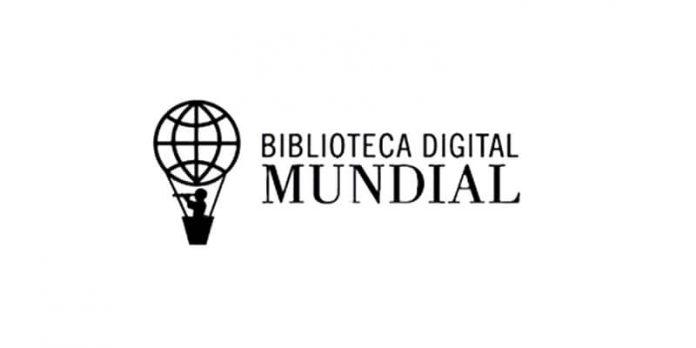¿Quién creo la Biblioteca Digital Mundial y cuáles son sus objetivos?