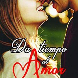 Reseña del libro Da tiempo al amor de María Serralba