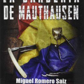 Reseña del libro La barbería de Mauthausen escrita por Juan Clemente