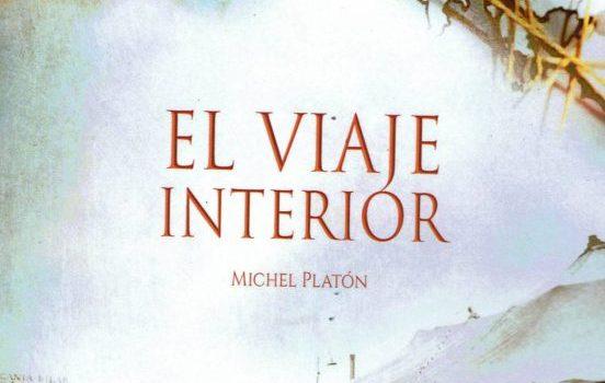 Reseña del libro El viaje interior de Michel Platon