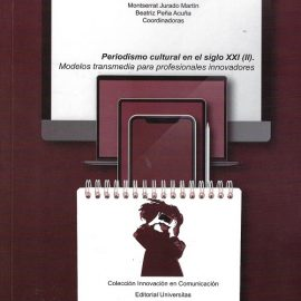 Publicación del libro Periodismo cultural en el siglo XXI (II)