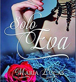 Reseña del libro Solo Eva de María Lucas