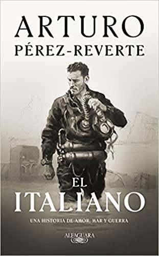Compra la novela El italiano de Arturo Pérez-Reverte