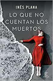 Compra el libro Lo que no cuentan los muertos en Alquibla