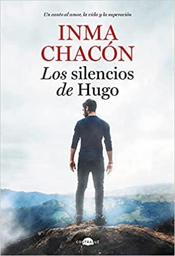 Reseña de la novela Los silencios de Hugo de Inma Chacón